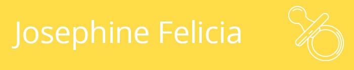 Josephine Felicia
