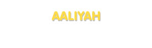 Der Vorname Aaliyah