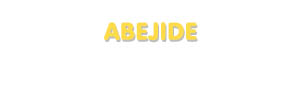 Der Vorname Abejide
