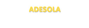 Der Vorname Adesola