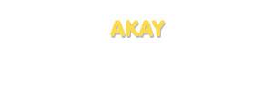 Der Vorname Akay