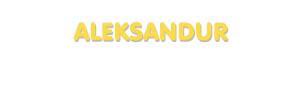 Der Vorname Aleksandur