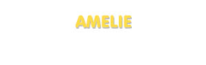 Der Vorname Amelie