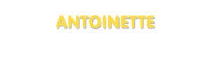 Der Vorname Antoinette