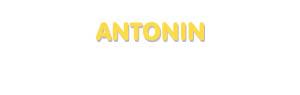 Der Vorname Antonin