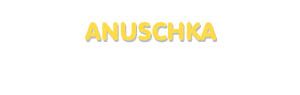Der Vorname Anuschka