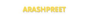 Der Vorname Arashpreet