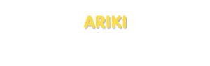 Der Vorname Ariki
