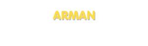 Der Vorname Arman