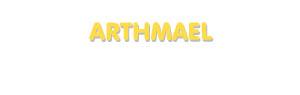 Der Vorname Arthmael