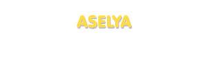 Der Vorname Aselya