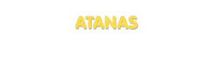 Der Vorname Atanas