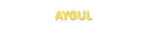 Der Vorname Aygul