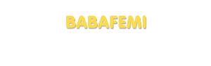 Der Vorname Babafemi