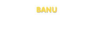 Der Vorname Banu