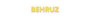 Der Vorname Behruz
