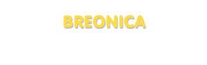 Der Vorname Breonica