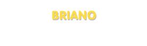 Der Vorname Briano