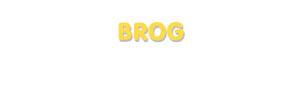 Der Vorname Brog