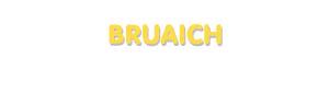 Der Vorname Bruaich