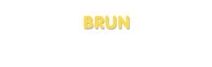 Der Vorname Brun