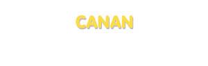 Der Vorname Canan