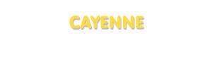 Der Vorname Cayenne