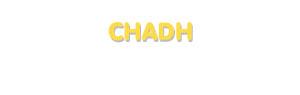 Der Vorname Chadh
