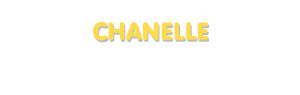 Der Vorname Chanelle