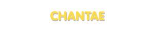 Der Vorname Chantae