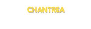Der Vorname Chantrea