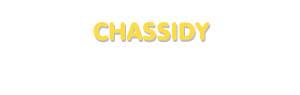 Der Vorname Chassidy