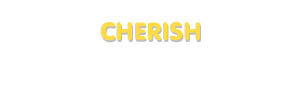 Der Vorname Cherish