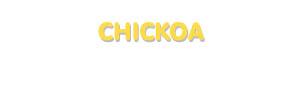 Der Vorname Chickoa