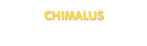 Der Vorname Chimalus