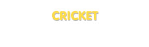 Der Vorname Cricket
