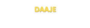 Der Vorname Daaje