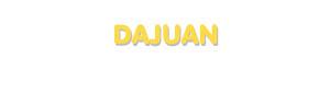 Der Vorname Dajuan