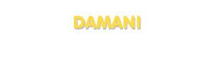 Der Vorname Damani