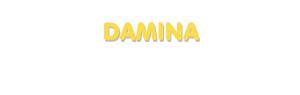Der Vorname Damina