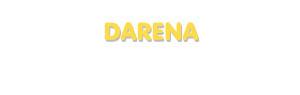 Der Vorname Darena