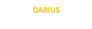 Der Vorname Darius