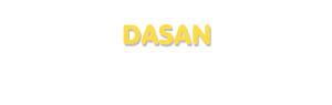 Der Vorname Dasan