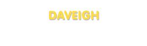 Der Vorname Daveigh