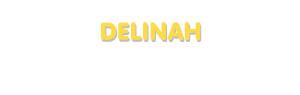 Der Vorname Delinah