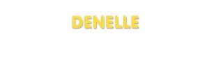 Der Vorname Denelle