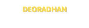 Der Vorname Deoradhan