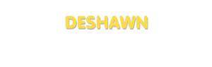 Der Vorname Deshawn
