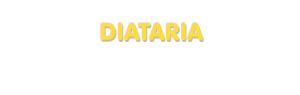 Der Vorname Diataria