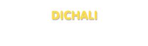 Der Vorname Dichali